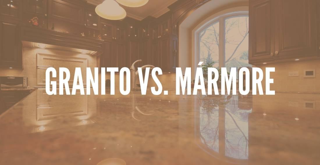 Granito versus Mármore